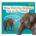 WHAT DID ONE ELEPHANT SAY TO THE OTHER? (HB)