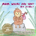 Mom, Where Are You? (Paperback)