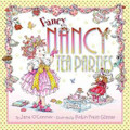 Fancy Nancy: Tea Parties (Hardcover)