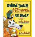 Mind Your Manners, B.B. Wolf (Hardcover)
