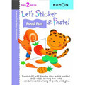 Let's Sticker and Paste! Food Fun (Kumon First Steps Workbooks) (Paperback)
