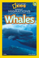 NGK Readers: Great Migrations Whales Level 3 (Paperback)