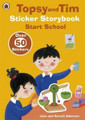Topsy and Tim Sticker Storybook: Start School (Paperback)