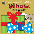 Whose Present? (Board Book)