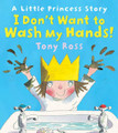 I Don't Want to Wash My Hands (Paperback)