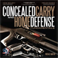 Concealed Carry and Home Defense Fundamentals, USCCA Edition ISBN-13: 978-1467561440
