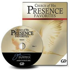 Church of His Presence Favorites CDs
