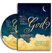 But... Have You Asked God? CDs