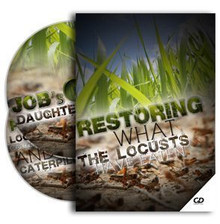 Restoring What the Locusts Have Eaten CDs