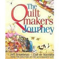 The Quiltmaker's Journey by Jeff Brumbeau and Gail de Marcken