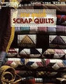 Sew Quick Scrap Quilts by Leisure Arts
