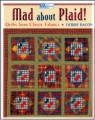 Mad About Plaid! by Debbie Bacon