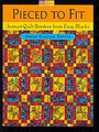 Pieced to Fit by Sheila Sinclair Snyder