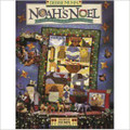 Noah's Noel:  A flock of Quilts, Dolls & Ornaments That Add a Touch of Noel to Noah's Journey