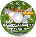 SSX Warmup, Flexibility, & Nutrition
