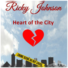 "RICKY JOHNSON ""Heart Of The City"""