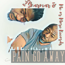 "Baby Sharmar & Me Or More Records ""Pain Go Away"""