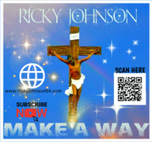 "Ricky Johnson ""Make A Way"""