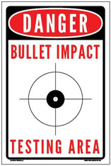 Bullet Impact Testing Area Sign