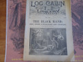 1890 LOG CABIN LIBRARY # 76  THE BLACK HAND  STORY PAPER DIME NOVEL