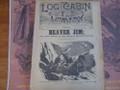 1890 LOG CABIN LIBRARY # 81 BEAVER JIM  STORY PAPER DIME NOVEL