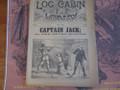 1890 LOG CABIN LIBRARY #116 NED BUNTLINE CAPTAIN JACK STORY PAPER DIME NOVEL