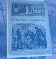 1889 CAMPFIRE LIBRARY #74 1812 REVOLUTIONARY WAR DIME NOVEL STORY PAPER
