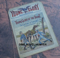 1898 YOUNG GLORY WEEKLY #17 FRANK TOUSEY DIME NOVEL STORY PAPER