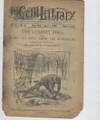CIVIL WAR GUNBOAT STORY 1898 GEM LIBRARY #18 VERY SCARCE DIME NOVEL STORY PAPER