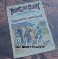 YOUNG GLORY  #13 FRANK TOUSEY DIME NOVEL STORY PAPER
