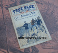 "SCARCE TRUE BLUE #9 CLIF FARADAY ""UNEXPLODED SHELL"" UPTON SINCLAIR DIME NOVEL"
