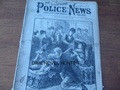 ILLUSTRATED POLICE NEWS #1126 SPORTS, MURDER AND MAYHEM SEVERAL SKETCHES YELLOW JOURNALISM