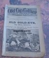 1884 OLD CAP COLLIER #88 OLD GOLD-EYE DIME NOVEL STORY PAPER