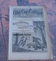 1895 OLD CAP COLLIER #613 LARRY MURTAGH'S GREAT PINKERTON CASE DIME NOVEL STORY PAPER