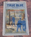TRUE BLUE #34 CLIF FARADAY UPTON SINCLAIR SPANISH AMERICAN WAR DIME NOVEL