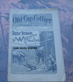 """1897 OLD CAP COLLIER #703 """"RODY ROGAN IN WESTERN NEW YORK"""" STORY DIME NOVEL"""