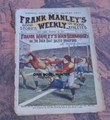 FRANK MANLEY'S WEEKLY #7 FRANK TOUSEY YALE DIME NOVEL