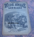 FIVE CENT WIDE AWAKE LIBRARY #1208 DIME NOVEL STORY PAPER