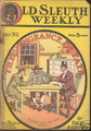 1910 OLD SLEUTH WEEKLY STORY PAPER DIME NOVEL COMIC