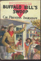 1908 BUFFALO BILL'S SWOOP WITH FRANK POWELL