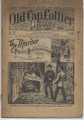 "OLD CAP COLLIER LIBRARY # 745  DETECTIVE DIME NOVEL ""SEE VIDEO FOR BEST DESCRIPTION"""