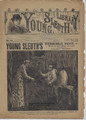 1892 YOUNG SLEUTH LIBRARY FRANK TOUSEY DIME NOVEL SEE VIDEO FOR BEST DESCRIPTION