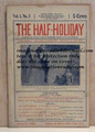 THE HALF-HOLIDAY # 06 UPTON SINCLAIR SCARCE DIME NOVEL STORY PAPER
