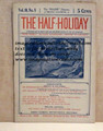 THE HALF-HOLIDAY # 08 UPTON SINCLAIR SCARCE DIME NOVEL STORY PAPER