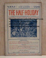 THE HALF-HOLIDAY # 15 UPTON SINCLAIR SCARCE DIME NOVEL STORY PAPER