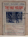 THE HALF-HOLIDAY # 17 UPTON SINCLAIR SCARCE DIME NOVEL STORY PAPER
