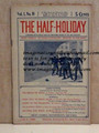 THE HALF-HOLIDAY # 18 UPTON SINCLAIR SCARCE DIME NOVEL STORY PAPER