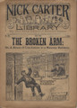 NICK CARTER LIBRARY #166 THE BROKEN ARM STREET & SMITH PUBLISHERS