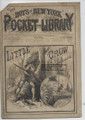 1883 THE BOYS OF NEW YORK POCKET LIBRARY #102 THE LITTLE CROW DIME NOVEL