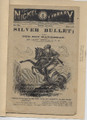 THE NICKLE LIBRARY SERIES 27 #729 SILVER BULLET DIME NOVEL